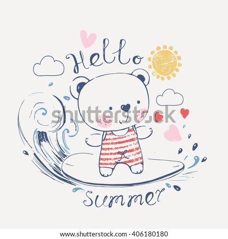 hand drawn vector illustration of cute surfing teddy bear in swimsuit/can be used for kid's or baby's shirt design/fashion print design/fashion graphic/t-shirt/kids wear - stock vector