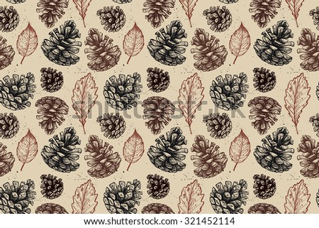 Hand drawn vector illustrations. Seamless pattern with with pine cones and leaves. Forest background. - stock vector