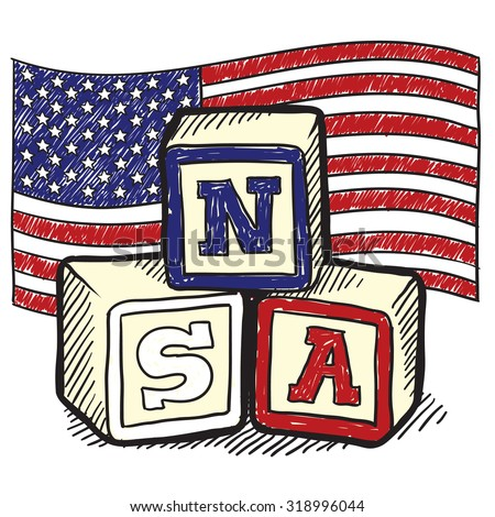 """Hand drawn vector sketch in doodle style of an American flag with children's block spelling """"NSA"""" to indicate patriotism, social commentary, or a political position. - stock vector"""
