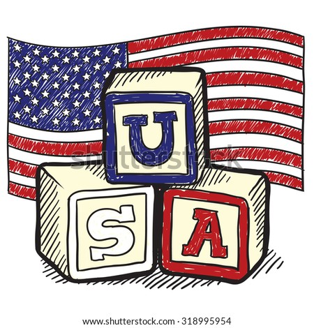 "Hand drawn vector sketch in doodle style of an American flag with children's block spelling ""USA"" to indicate patriotism, social commentary, or a political position."