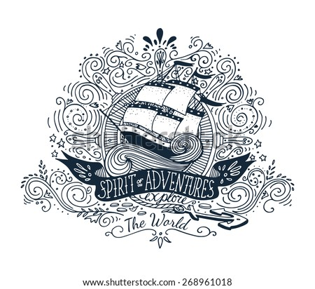 Hand drawn vintage label with a ship and lettering - stock vector