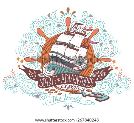 Hand drawn vintage label with a ship and lettering. This illustration can be used as a print on T-shirts and bags. - stock vector