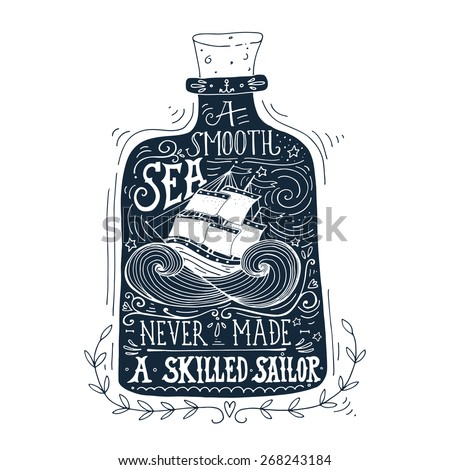 Hand drawn vintage label with a ship in a bottle and hand lettering - stock vector