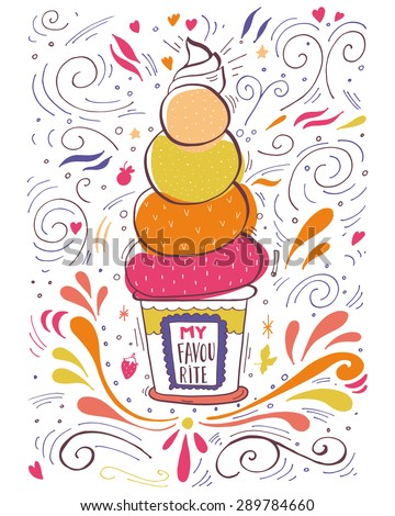 Hand drawn vintage label with ice cream and lettering. This illustration can be used as a print on T-shirts and bags or as a poster. - stock vector