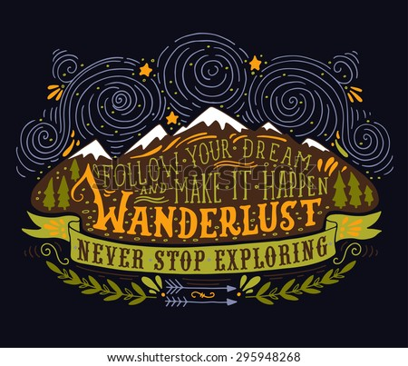 Hand drawn vintage label with mountains, forest and lettering on blackboard. This illustration can be used as a print on T-shirts and bags. - stock vector