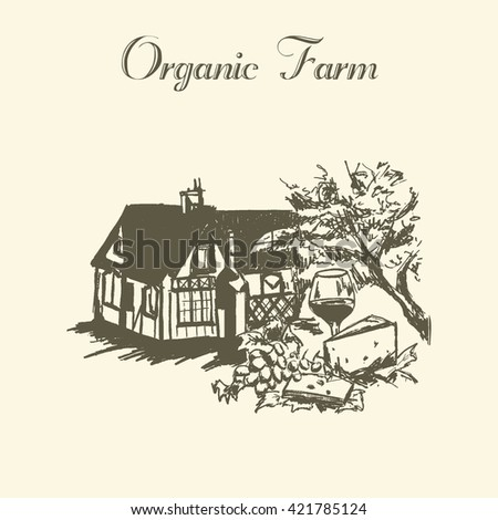 Hand drawn vintage sketch of wine products and cheese. Organic farm. Vector village. Food elements.  - stock vector