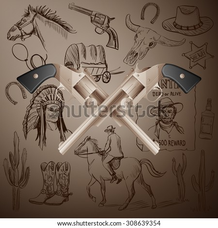 Hand drawn Wild West Collection with Crossed Revolvers and skull. Injun, cowboy, van, horse, cactus, hat, horseshoe, lasso, sheriff, horseman - stock vector