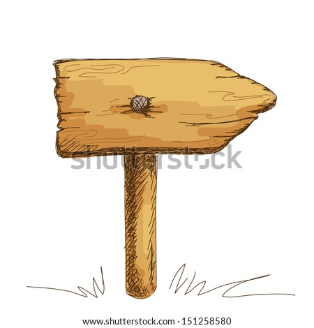 Hand drawn wooden board pointer sign - stock vector