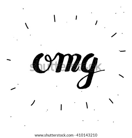 "Hand-drawn word ""omg"" in black color. Handwritten lettering ink for posters and greeting cards. Vector calligraphy.Stylish vintage background with inspirational words. Isolated on white - stock vector"
