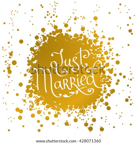 """hand drawn words """"just married"""". lettering - stock vector"""