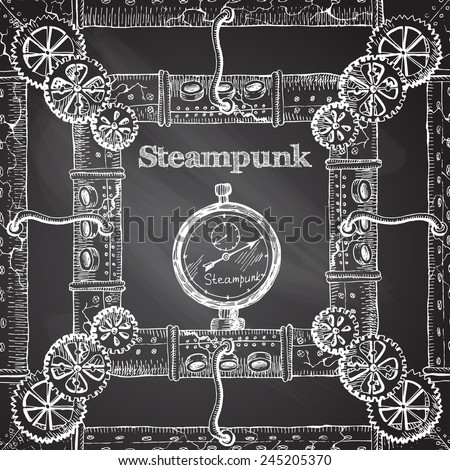 hand- drawnsteampunk frame on the chalkboard for your design - stock vector