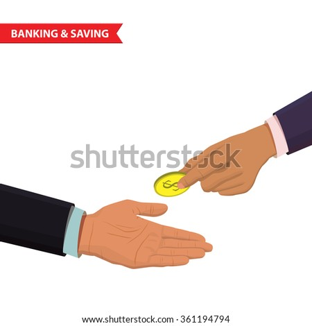 Hand gives coin. Money making, financial, corruption, bankinga and money saving isometric concept.