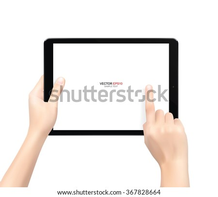 Hand holding and touch screen on black tablet computer isolated on white background. Vector illustration.