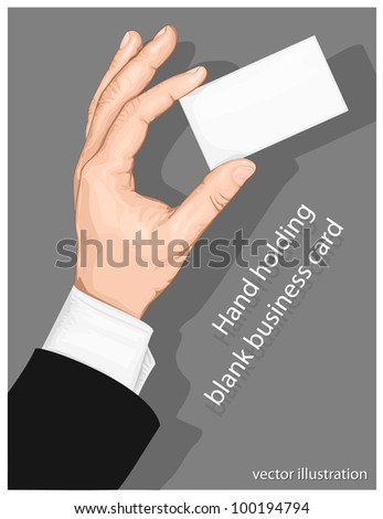 Hand holding blank business card with copy-space on gray background. vector illustration - stock vector