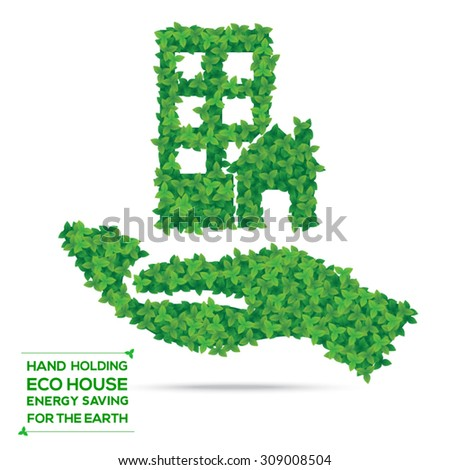 Hand holding eco house from green leaves, energy saving concept, vector