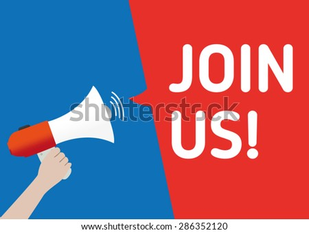 Hand Holding Megaphone with Join Us! Announcement - stock vector