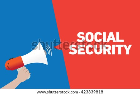 Hand Holding Megaphone with SOCIAL SECURITY Announcement - stock vector