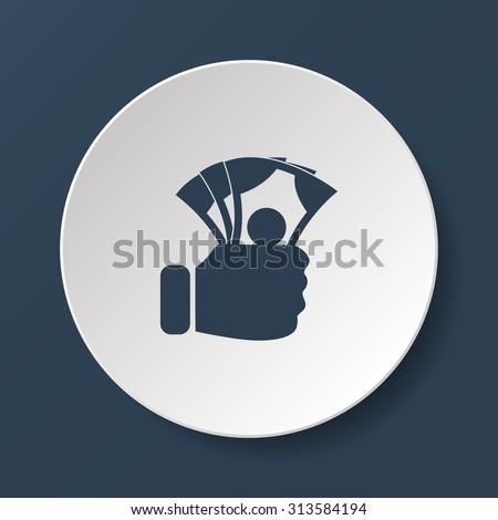 hand holding money icon. Flat design style eps 10 - stock vector