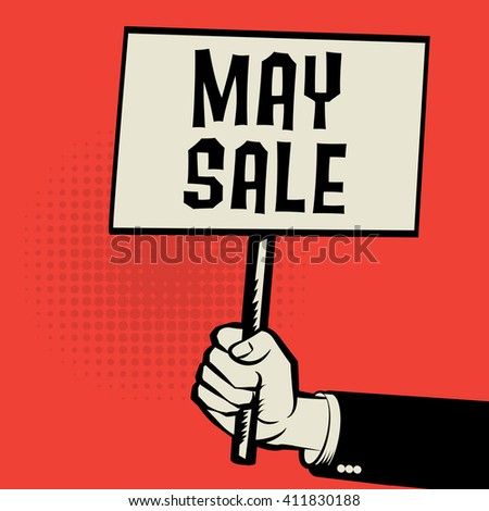 Hand holding poster, business concept with text May Sale, vector illustration - stock vector