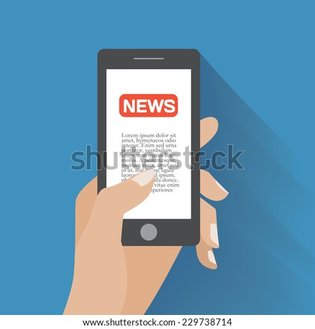 Hand holding smartphone with news icon and text on the screen. Flat design concept. Eps 10 vector illustration - stock vector