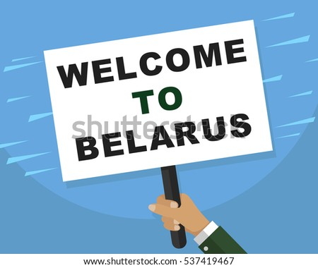 Hand holding whiteboard Welcome To Belarus for Web, Mobile App