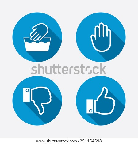Hand icons. Like and dislike thumb up symbols. Not machine washable sign. Stop no entry. Circle concept web buttons. Vector - stock vector