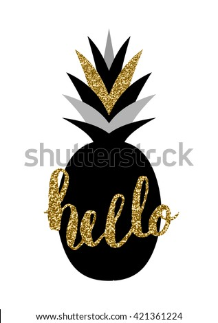 """Hand lettered """"Hello"""" and pineapple design in black and gold isolated on white background. - stock vector"""