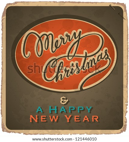 hand-lettered vintage christmas card - with handmade calligraphy, vector (eps10); grunge effects in a separate layer; - stock vector
