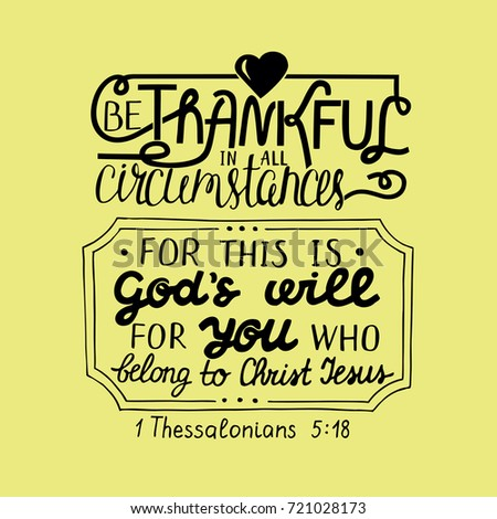 Hand Lettering Be Thankful In All With Heart. Biblical Background.  Christian Poster. Quote