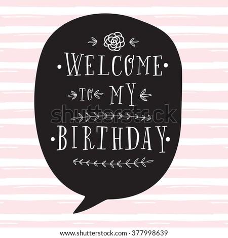 Hand lettering birthday greeting card birthday stock vector hand lettering birthday greeting card birthday party invitation welcome to my birthday modern m4hsunfo