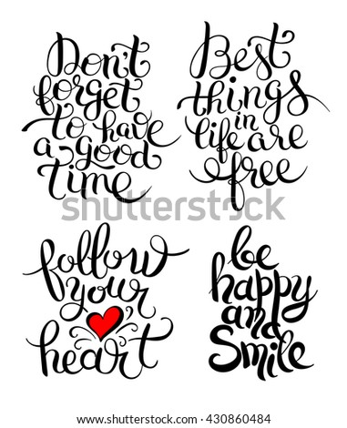 hand lettering inscription collection, inspirational quote about life and love, modern calligraphy text, vector illustration - stock vector