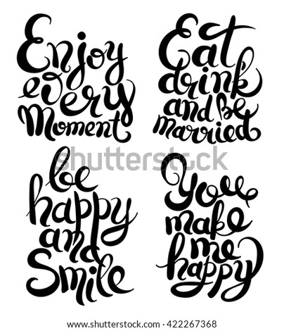 hand lettering inscription set, motivation and inspiration quotes, calligraphy collection for invitation and greeting card, prints and posters, vector illustration - stock vector