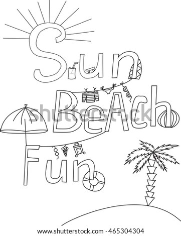 Hand lettering sun beach fun summer sketch drawing