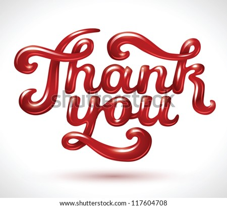 Hand lettering thank you 3D juicy red signature isolated on white - vector illustration. For your business presentations. - stock vector