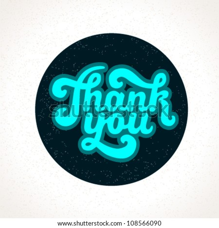 Hand lettering thank you (sticker/design element) on paper background (isolated) - vector illustration. For your business presentations. - stock vector
