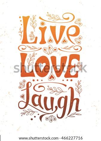 Hand Lettering Typography Poster Handwritten Vector Banner Live Love Laugh