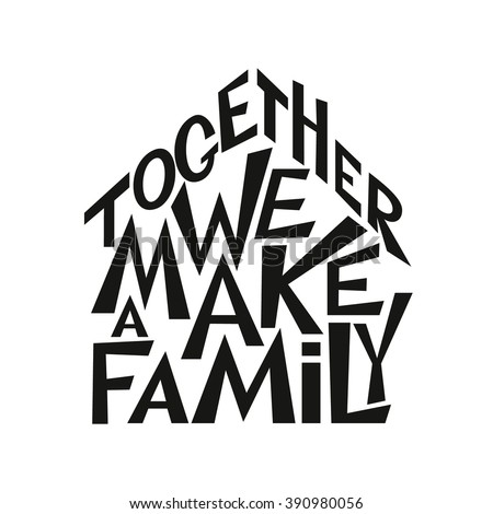 Hand Lettering Typography Poster Inspirational Family