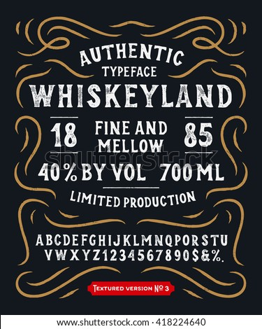 Hand Made Display Typeface 'Whiskeyland'. Vintage Custom Alphabet. Original Letters and Numbers. Retro hand drawn type design. Vector illustration. Textured Version 3. - stock vector