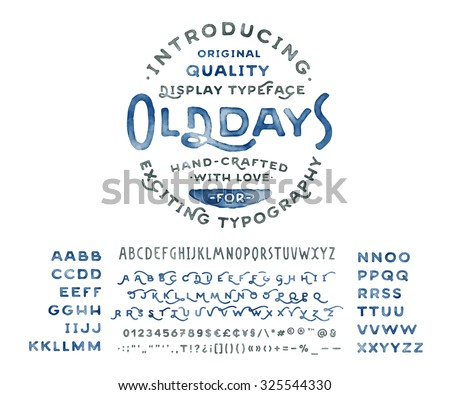 Hand Made Watercolor Font 'Old Days'. Custom handwritten alphabet with many alternates and additional swash glyphs. Vintage retro textured hand drawn typeface with grunge effect. Vector illustration. - stock vector