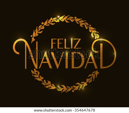 Hand sketched Feliz Navidad (Nappy New Year In spanish) logotype, badge and icon typography. Lettering of Feliz Navidad for Christmas/New Year greeting card template. Feliz Navidad banner, flyer - stock vector