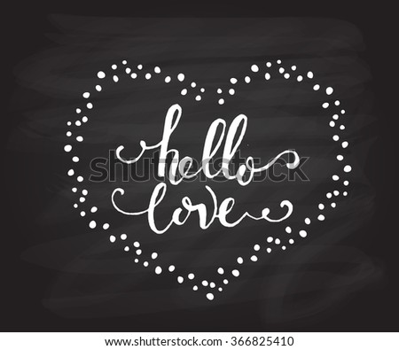 Hand Sketched Hello Love Text As Happy Valentines Day Logotype, Badge And  Icon. Romantic Design