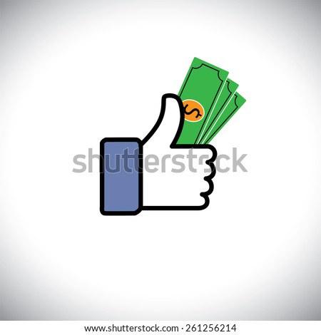 Hand symbol of thumbs up with dollar notes - vector icon. This graphic also represents cash & banking, wealth & prosperity, assets & property, richness & money, abundance & riches, greenback - stock vector