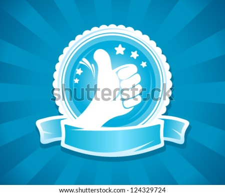 Hand thumbs up emlbem for best of the best with place for text on a ribbon. - stock vector
