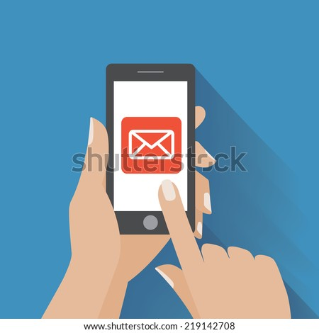 Hand touching smart phone with Email symbol on the screen. Using smartphone similar to iphone, flat design concept. Eps 10 vector. - stock vector