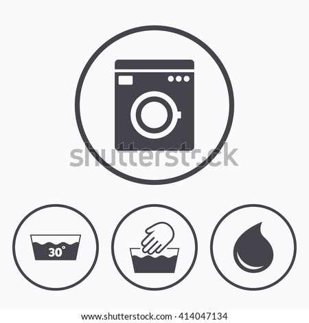 Hand wash icon. Machine washable at 30 degrees symbols. Laundry washhouse and water drop signs. Icons in circles. - stock vector
