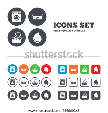 Hand wash icon. Machine washable at 30 degrees symbols. Laundry washhouse and water drop signs. Web buttons set. Circles and squares templates. Vector - stock vector