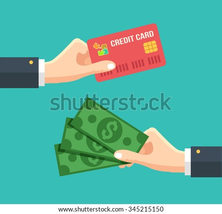 Hand with credit card and hand with cash. Vector flat illustration - stock vector