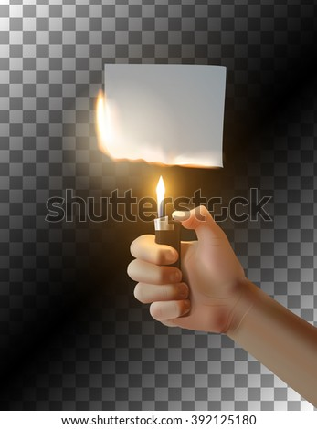 Hand with lighter on transparent background. Burning piece of paper. Vector illustration. - stock vector