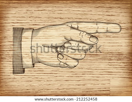 Hand with pointing finger on wood texture. Illustration in retro style. - stock vector