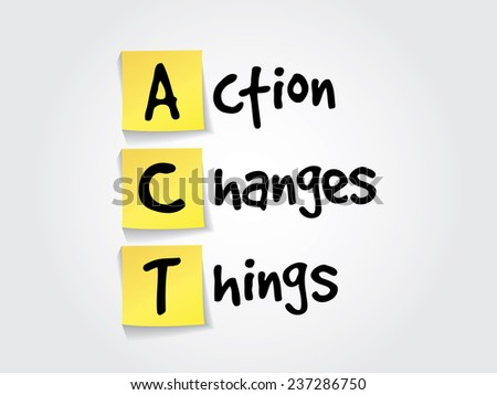 Hand writing acronym Action Changes Things (ACT) on yellow sticky notes, business vector concept - stock vector